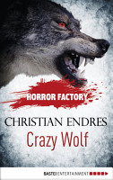 Horror Factory   Crazy Wolf  Die Bestie in mir PDF
