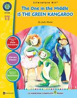 The One in the Middle Is the Green Kangaroo   Literature Kit Gr  1 2 PDF