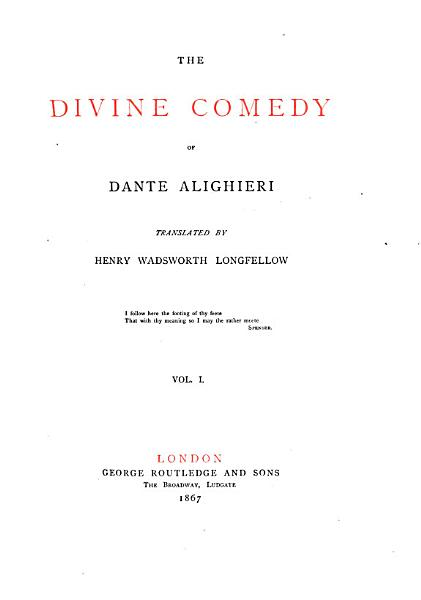 The divine comedy, tr. by H.W. Longfellow
