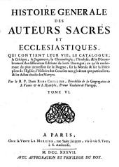 Histoire Générale des Auteurs Sacrés et Ecclésiastiques