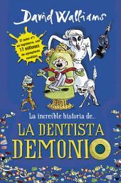 La increíble historia de... La dentista demonio