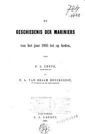 De geschiedenis der mariniers: van het jaar 1665 tot op heden