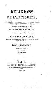 Religions de l'antiquité: considérées principalement dans leurs formes symboliques et mythologiques ; ouvrage, Volume4,Partie2