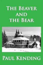 The Beaver And The Bear Book PDF