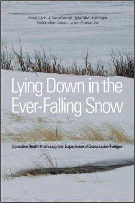 Download Lying Down in the Ever Falling Snow Book