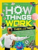 How Things Work  Then and Now PDF