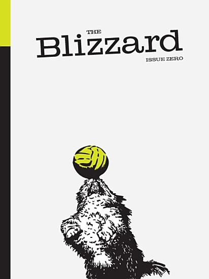 The Blizzard   The Football Quarterly  Issue Zero PDF
