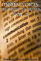 Unseen Voices  Life Inside The Asylum Vol  II PDF