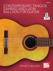 Contemporary Tangos  Sambas and Latin Ballads for Guitar PDF