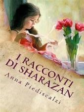 I racconti di Sharazan: Volume 1
