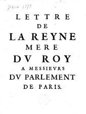 Lettre de la Reyne mere du Roy a messieurs du Parlement de Paris