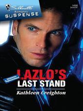 Lazlo's Last Stand