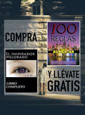 Compra EL INSPIRADOR MEJORADO y llévate gratis 100 REGLAS PARA AUMENTAR TU PRODUCTIVIDAD