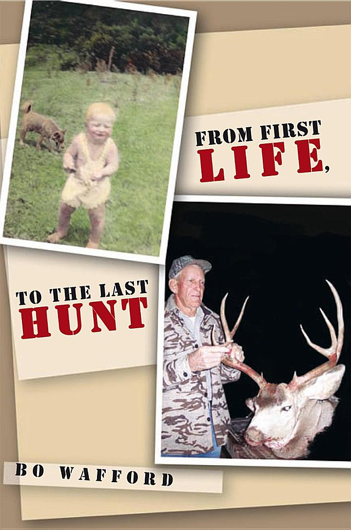 From First Life, To the Last Hunt