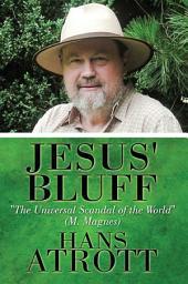 Jesus' Bluff