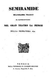 Semiramide: melodramma tragico : da rappresentarsi nel Gran Teatro La Fenice nella primavera 1840