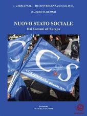 NUOVO STATO SOCIALE - Dai Comuni all'Europa