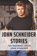 John Schneider Stories