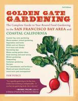 Golden Gate Gardening  3rd Edition PDF