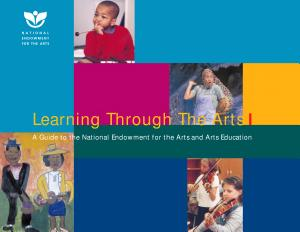 Learning Through The Arts A Guide To The National Endowment For The Arts And Arts Education  Book PDF
