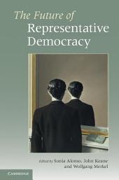 The Future of Representative Democracy