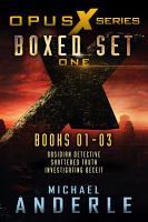 Opus X Series Boxed Set One PDF