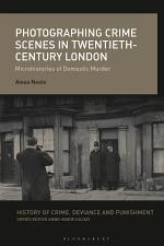 Photographing Crime Scenes in Twentieth-Century London