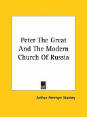 Peter the Great and the Modern Church of Russia