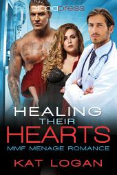 Healing Their Hearts: MMF Menage Romance