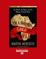 Diamonds, Gold, and War
