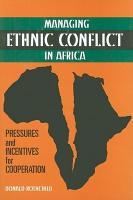 Managing Ethnic Conflict in Africa PDF