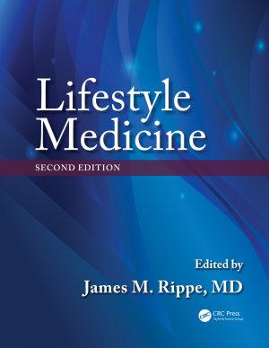 Lifestyle Medicine  Second Edition PDF