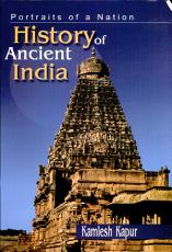 History Of Ancient India  portraits Of A Nation   1 e PDF