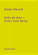 Ordo ab chao - Order from Noise