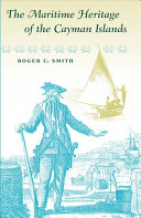 The Maritime Heritage of the Cayman Islands PDF