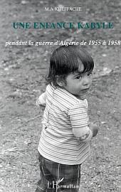 Une enfance kabyle pendant la guerre d'Algérie de 1955 à 1958