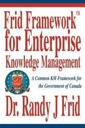 Frid Frameworktm for Enterprise Knowledge Management PDF