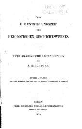 Über die Entstehungszeit des Herodotischen Geschichtswerkes