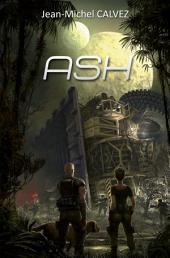 ASH: Roman de science-fiction