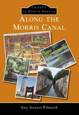 Along the Morris Canal PDF