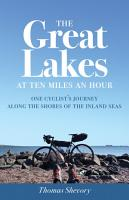 The Great Lakes at Ten Miles an Hour PDF