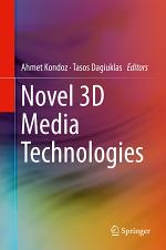 Novel 3D Media Technologies