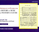 Anthology Of Scores Volume II For History Of Music In Western Culture