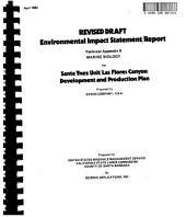 Santa Ynez Unit/Las Flores Canyon Development and Production Plan: Environmental Impact Statement, Volume 5