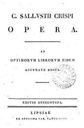 C. Sallustii Crispi opera. Ed. stereotypa