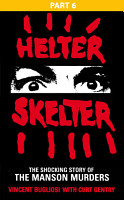 Helter Skelter  Part Six of the Shocking Manson Murders PDF