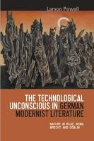 The Technological Unconscious in German Modernist Literature PDF