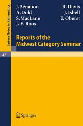 Reports of the Midwest Category Seminar I