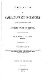 Reports of Cases at Law and in Chancery Argued and Determined in the Supreme Court of Illinois: Volume 68