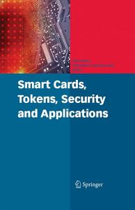 Smart Cards  Tokens  Security and Applications Book
